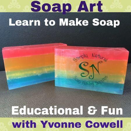 Melt & Pour Soap Making Workshop - Soap Art
