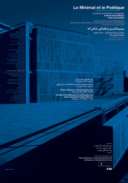 Le Minimal et le Poétique (The Minimal and the Poetic) , 2003: Majid Abbasi