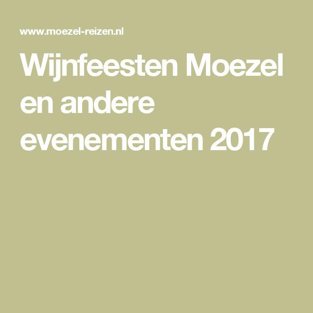 Wijnfeesten Moezel en andere evenementen 2017