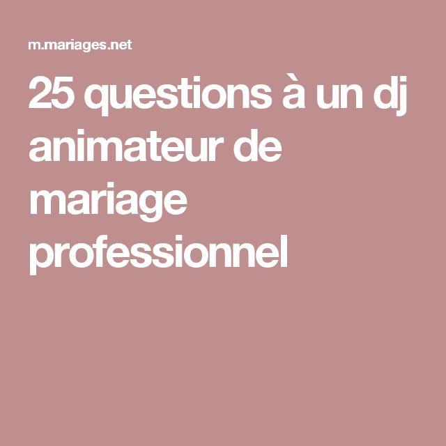 25 questions à un dj animateur de mariage professionnel