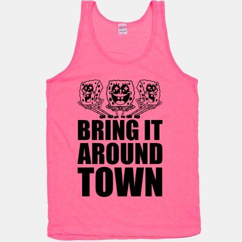 Bring It Around Town