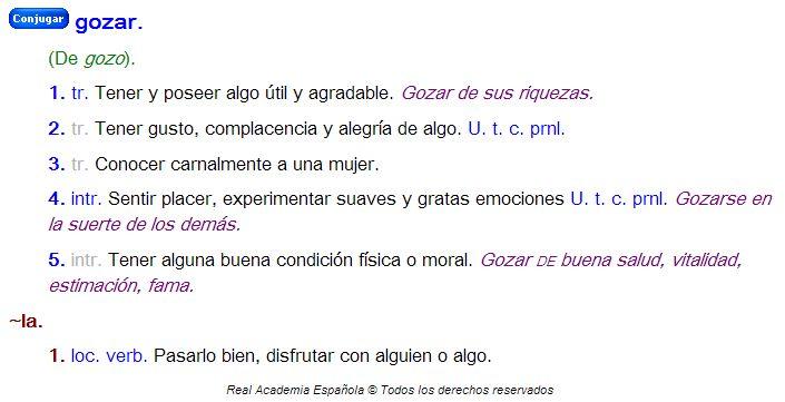 """La tercera definición de """"Gozar"""" del Diccionario de la Real Academia Española es:""""Conocer carnalmente a una mujer."""""""