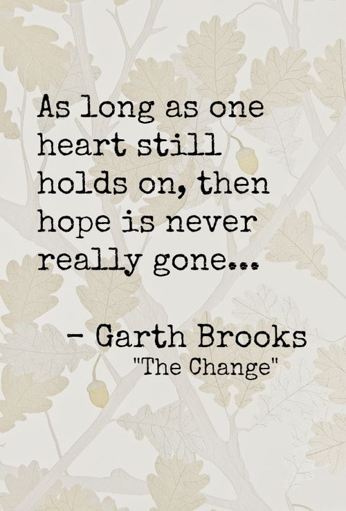 "Garth Brooks, ""The Change"""