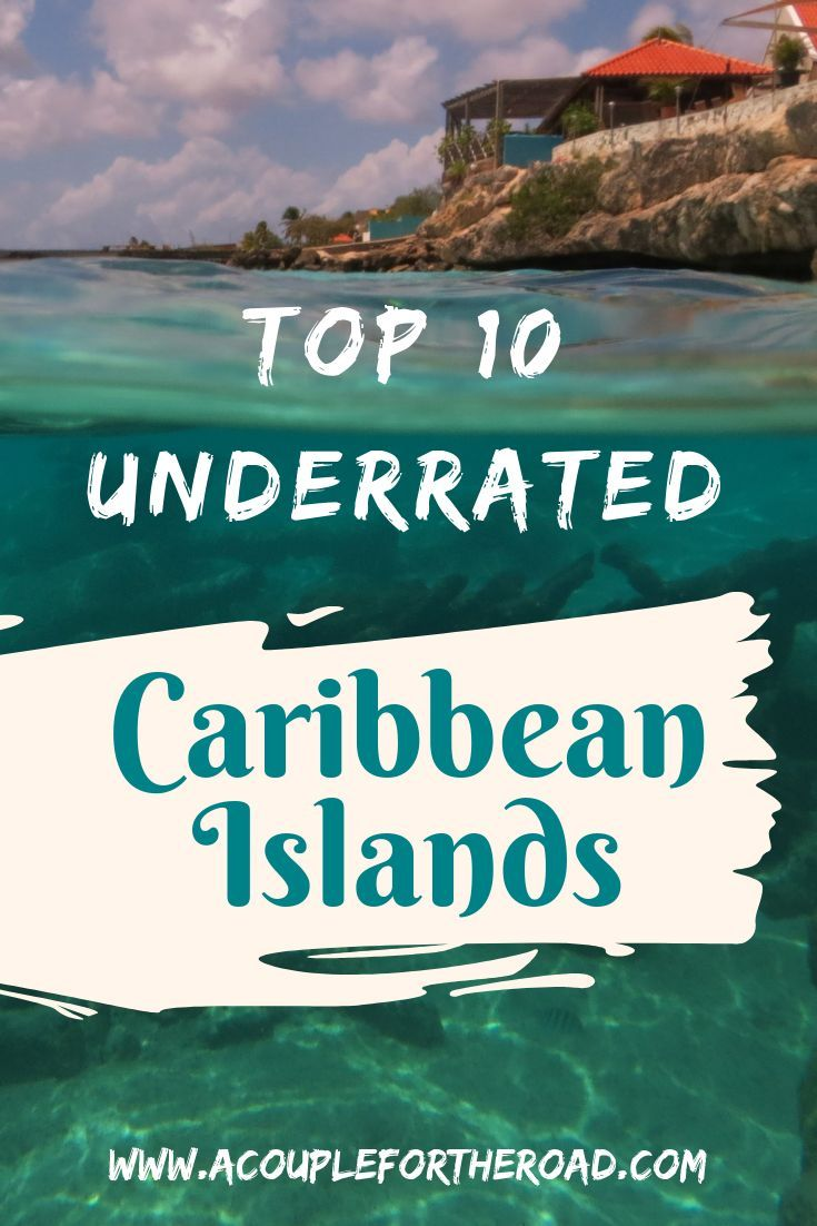 Top 10 Most Beautiful Underrated Caribbean Islands Caribbean