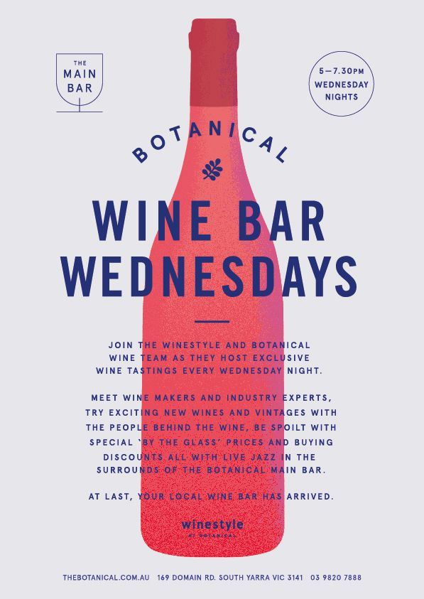 At The Botanical, we collaborate with Winestyle to host exclusive wine tastings every Wednesday evening from 5-7.30pm in the Main Bar.  Visit us for more information - http://www.thebotanical.com.au/