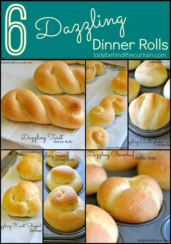 Say good-bye to the hours of kneading and making the perfect dinner rolls.  SIX Dazzling Dinner Rolls