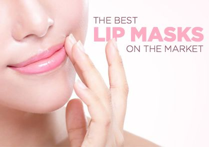 Best Lip Masks for the Perfect Pout