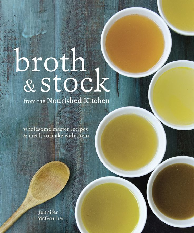 Bone broth, broths, & stocks - DIY bone broth and what to do with it