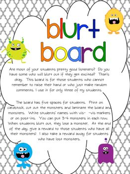 Blurt Board with talking monsters.  Help targeted students remember not to blurt out!