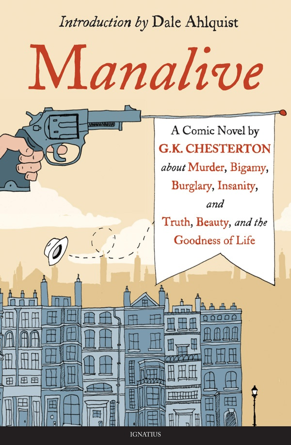 """""""I am going to hold a pistol to the head of the Modern Man. But I shall not use it to kill him. Only to bring him to life."""" —Innocent Smith, Manalive ... This classic novel by the brilliant G.K. Chesterton tells the rollicking tale of Innocent Smith, a man who may be crazy—or possibly the most sane man of all. Chesterton demonstrates why life is worth living, and that sometimes we need a little madness just to know we are alive. In softcover, e-book, audio download. $14.95: Wonder Books, 2014, Chesterton Quotes, Classic Novels, Accessible, Gk Chesterton, Press Books, Catholic Books, Keith Chesterton"""