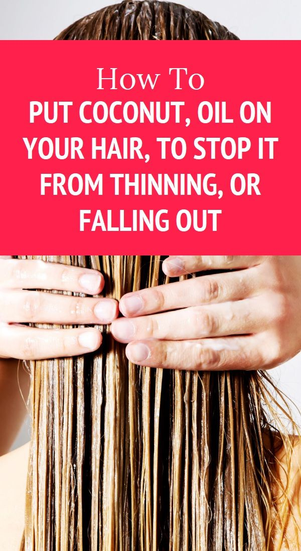 How To Put Coconut, Oil On Your Hair, To Stop It From ...
