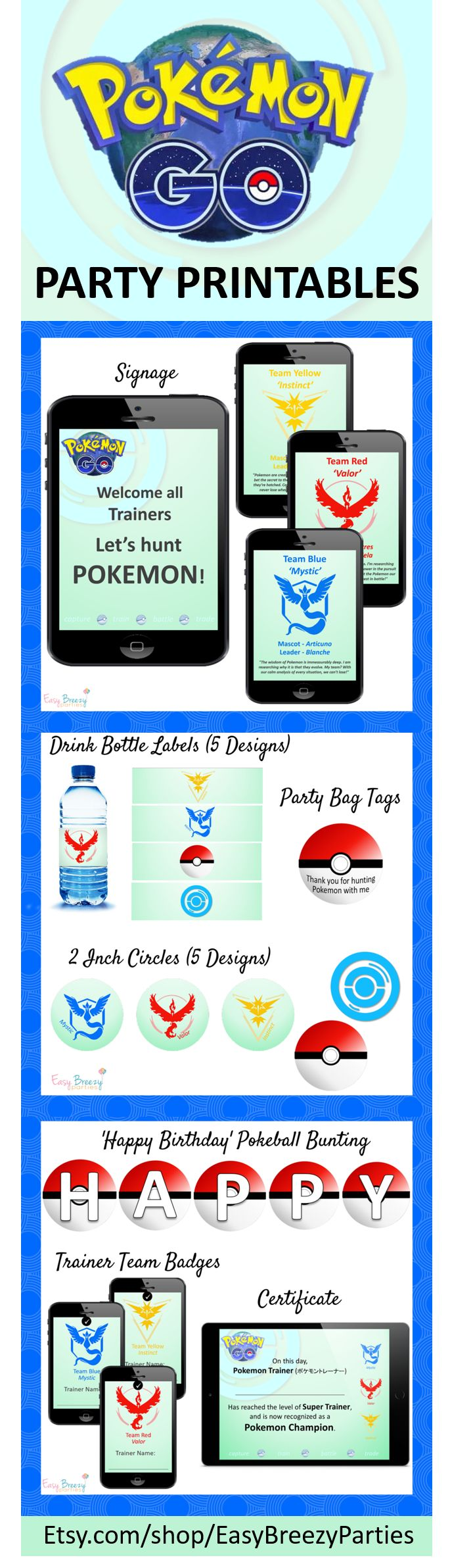 Poke-perfect Pokemon Go party printable set, featuring invitation, signage, Team ID badges, drink bottle labels, bag tags, pokeball bunting, pokestops, bonus trainer certificate. Instant download from https://www.etsy.com/listing/455305820/pokemon-go-2016-party-printable-pack?ref=shop_home_feat_4