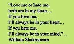 i don't care if you love or hate me. just don't forget me.