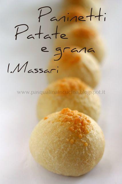 Pasqualina in cucina: Panini patate e grana di Iginio Massari