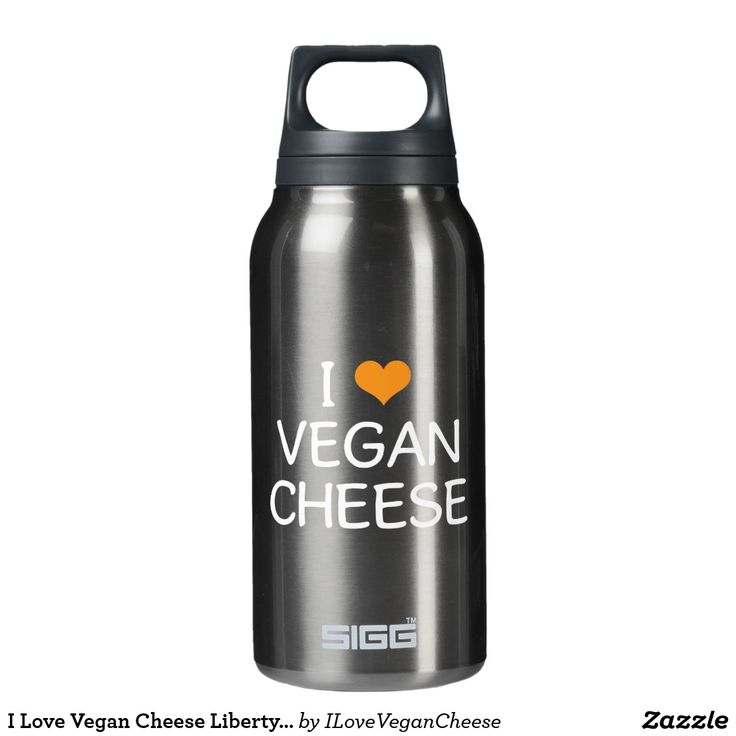 I Love Vegan Cheese Liberty / SIGG Bottle
