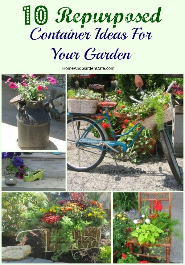 10 recycled container garden ideas for your garden.