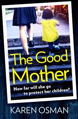 With Love for Books: The Good Mother by Karen Osman - Book Review, Gues...