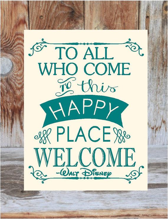 Disney Inspired WELCOME sign To all who come to this by invinyl