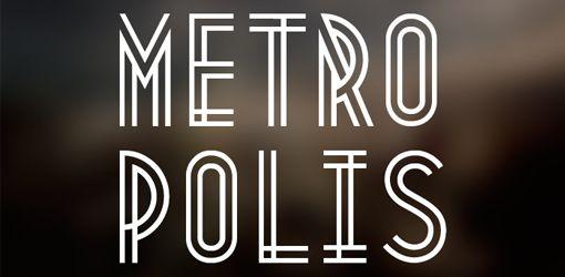 Font Inspirations: Metropolis