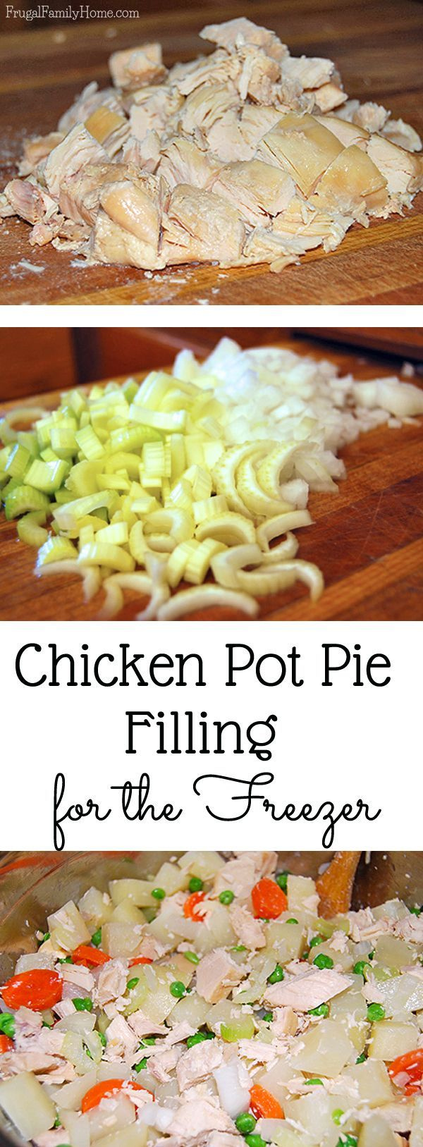 Chicken Pot Pie Filling for the Freezer ~ Prepare the filling for the freezer and have half the job of making chicken pot pie done. So simple and easy to make. Great freezer recipe.
