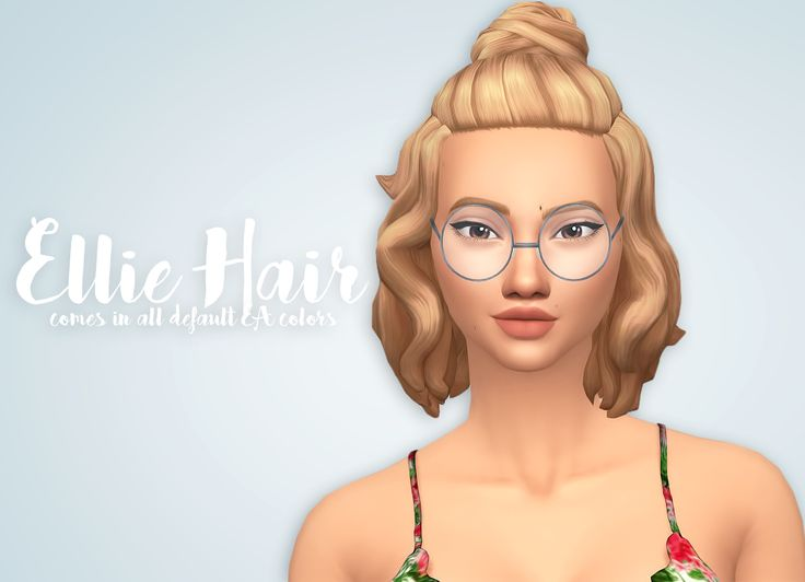 Ellie Hair• Comes in all default EA colors • Hat Compatible • Base-Game Compatible • Retexturing/Recoloring is allowed but don't include the mesh DOWNLOAD