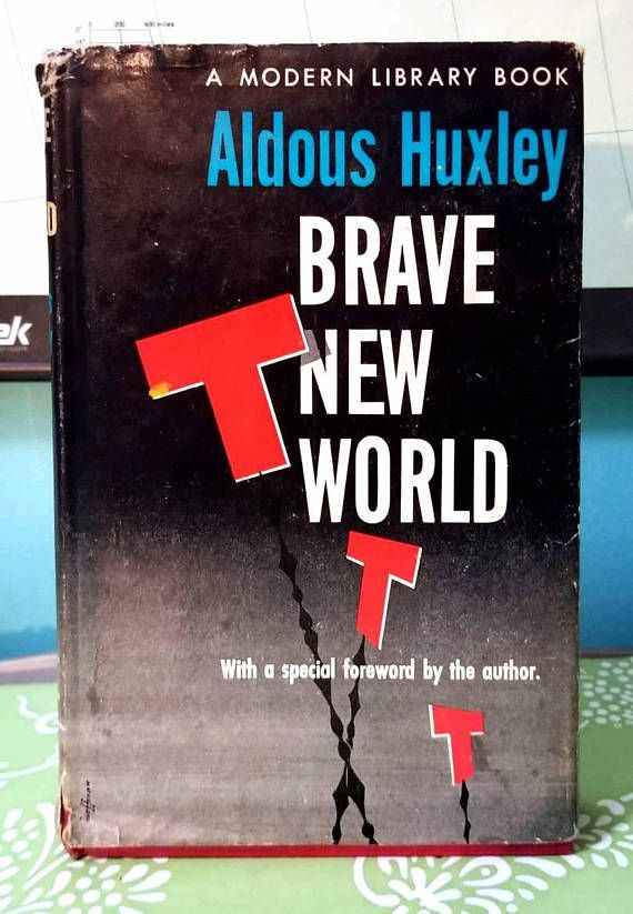 the predicted modern society in brave new world a novel by aldous huxley Ranked fifth by the american modern library among its 100 best novels, aldous huxley's brave new world remains an enduring classic of speculative fiction set 600 years in the future, the novel .