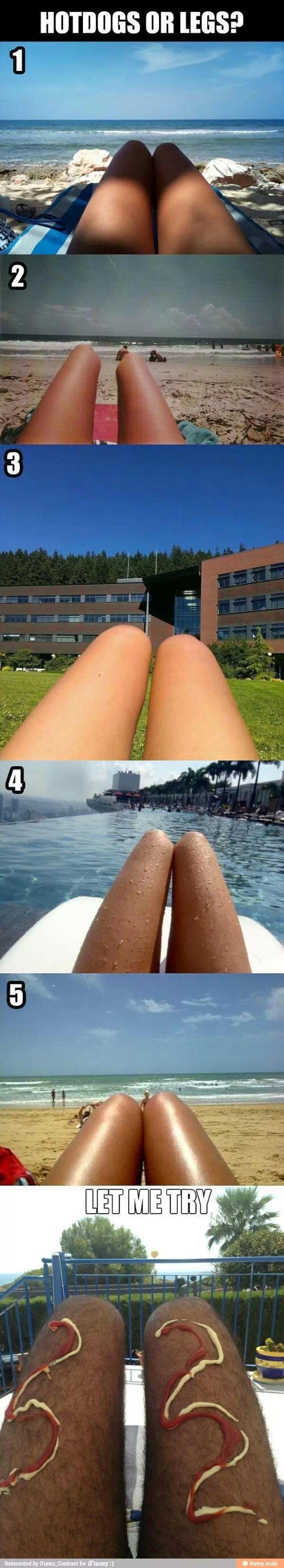 Legs or hotdogs?!?!