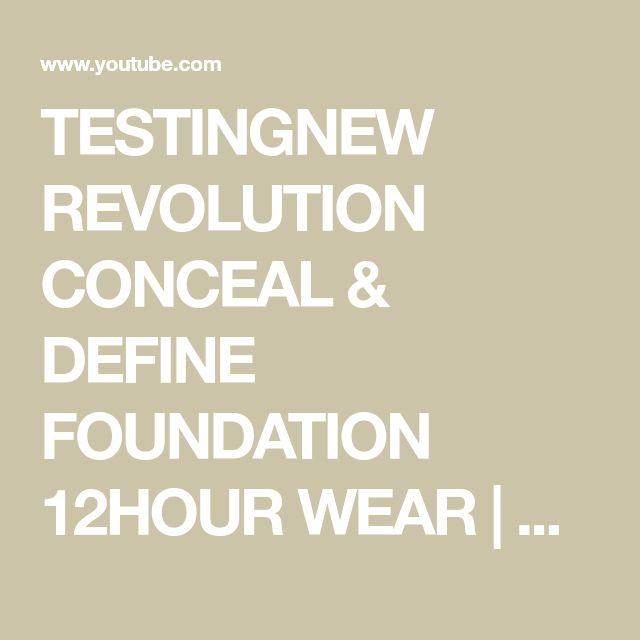 TESTEN SIE NEUE REVOLUTION CONCEAL & DEFINE FOUNDATION 12HOUR WEAR | DramaticMAC – Yo …   – make up
