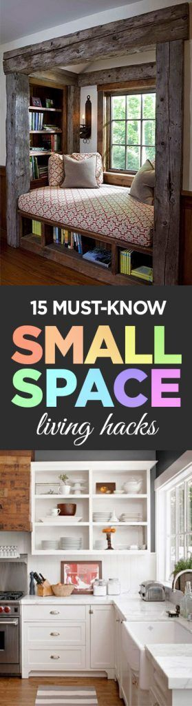 15 Must Know Small Space Living Hacks