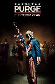 Watch The Purge: Election Year in HD_______Two years after choosing not to kill the man who killed his son, former police sergeant Leo Barnes has become head of security for Senator Charlene Roan, the front runner in the next Presidential election due to...