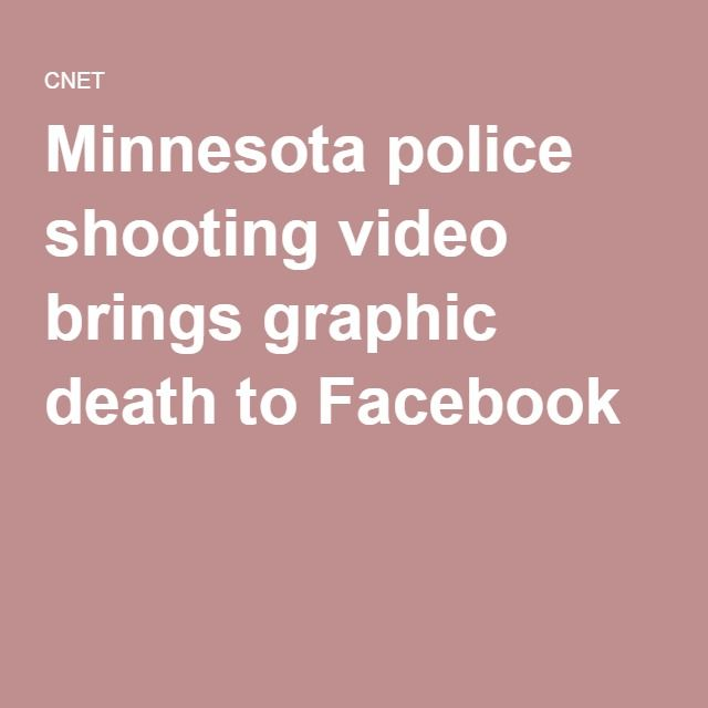 Minnesota police shooting video brings graphic death to Facebook