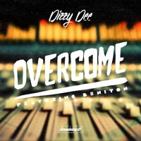 Dizzy Dee feat. Beniton - Overcome (Soundalize it! Records) July 2015 by Soundalize it! on SoundCloud