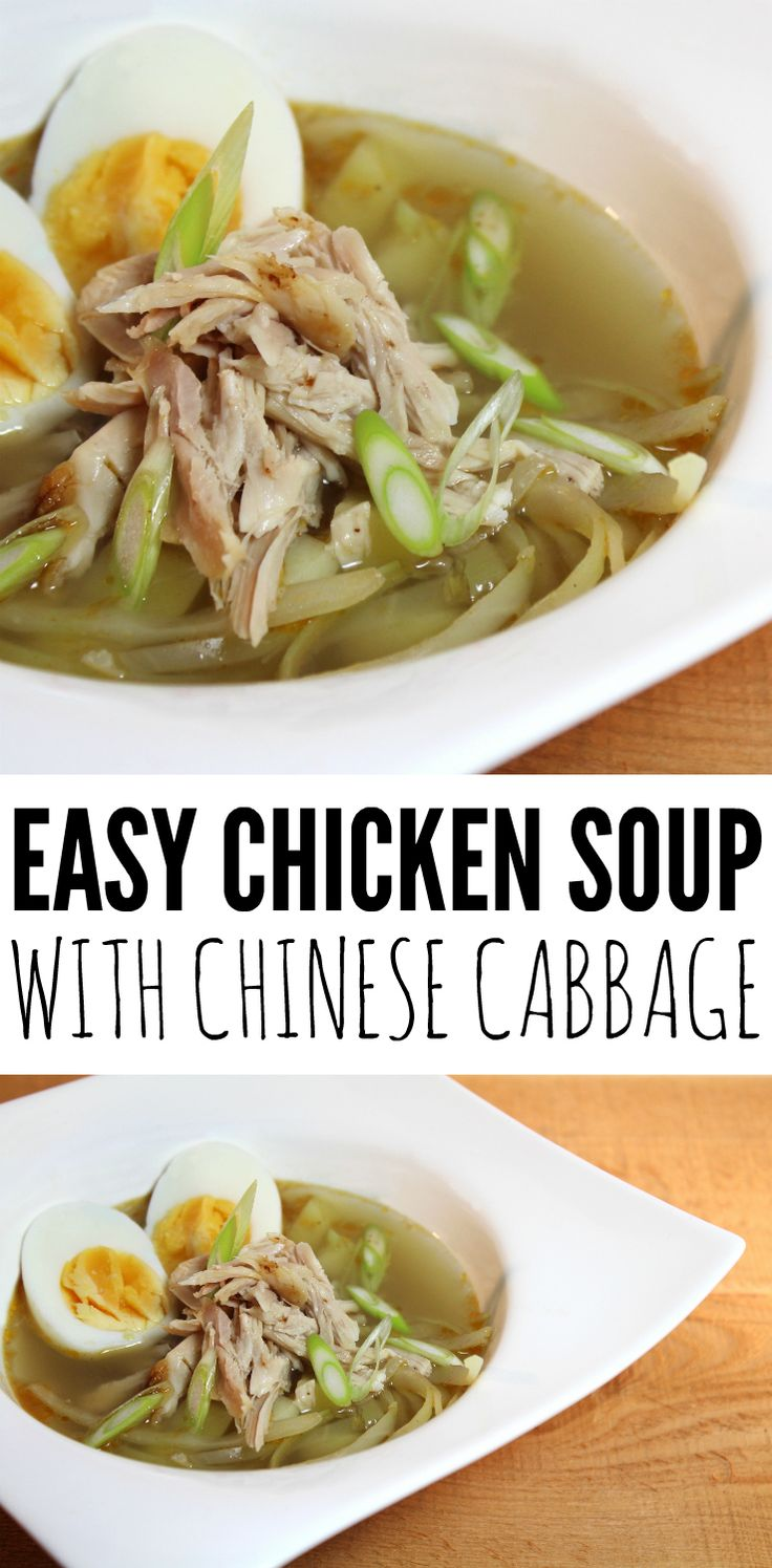 A very easy CHICKEN SOUP with Chinese cabbage.