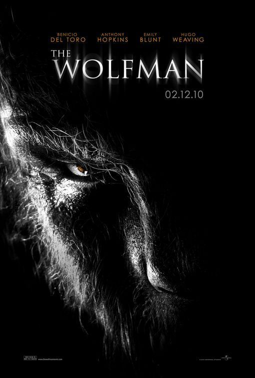 The Wolfman, 2010 - Directed by Joe Johnston.  With Benicio Del Toro, Anthony Hopkins, Emily Blunt, Simon Merrells. Upon his return to his ancestral homeland, an American man is bitten, and subsequently cursed by, a werewolf.