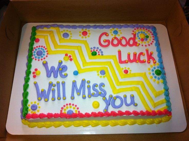 Goodbye Cake Images : 1000+ images about Farewell cake ideas on Pinterest ...