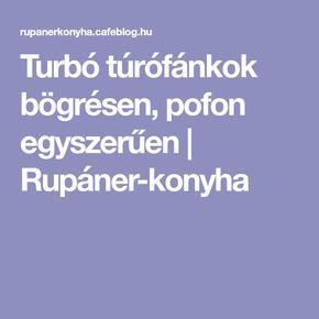 Turbó túrófánkok bögrésen, pofon egyszerűen   Rupáner-konyha