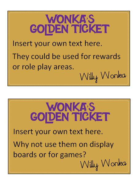 Teacher's Pet - Editable Golden Tickets - FREE Classroom Display Resource - EYFS, KS1, KS2, roald, dahl, chocolate, willy, wonka