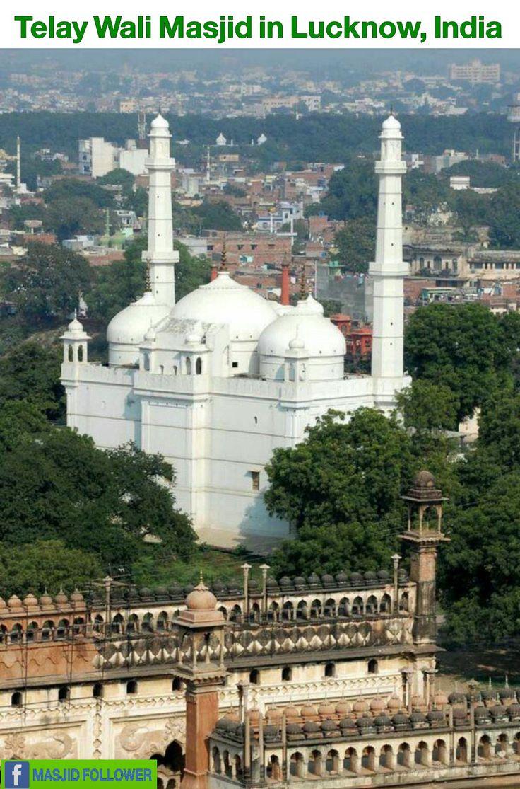 Telay Wali masjid in Lucknow india