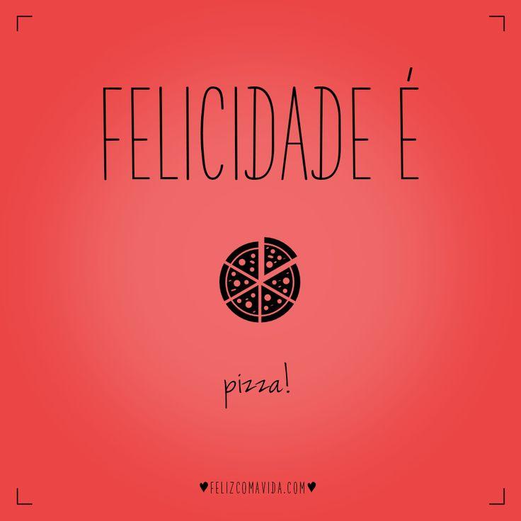 PIZZA!   felicidade, comida, feliz, fim de semana, sábado, domingo, weekend, food, happy, happiness  