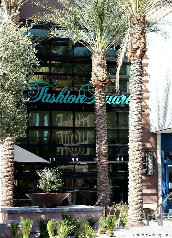 The best mall in Arizona - Scottsdale Fashion Square - Scottsdale, AZ