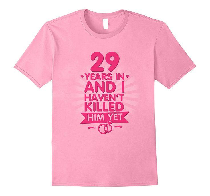 29 Year Wedding Anniversary Gift: 29 Years Of Marriage T Shirt. 29th Anniversary Gift For