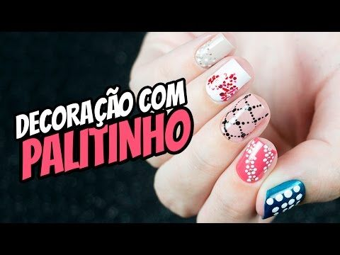 5 UNHAS DECORADAS COM PALITO DE DENTE - Ideia Rosa - YouTube