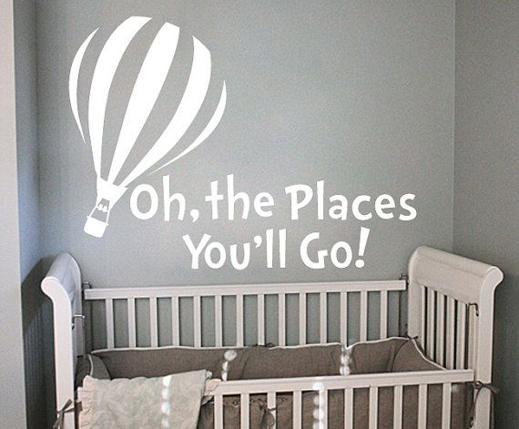 Dr Seuss Oh The Places You Ll Go Wall Decal By