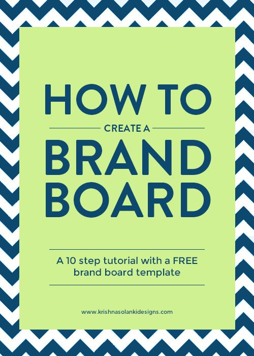 How to create a brand board - a 10 step tutorial with a free brand board template.jpg