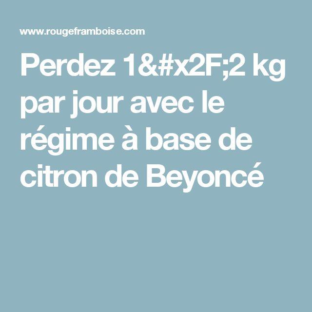 Perdez 1/2 kg par jour avec le régime à base de citron de Beyoncé