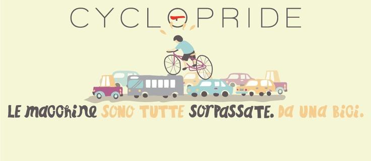 Cyclopride, La più grande invenzione dopo la ruota. Le due ruote.