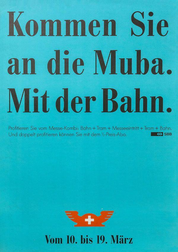 At. Advico Young & Rubicam AG, Kommen Sie an die Muba. Mit der Bahn, 1990