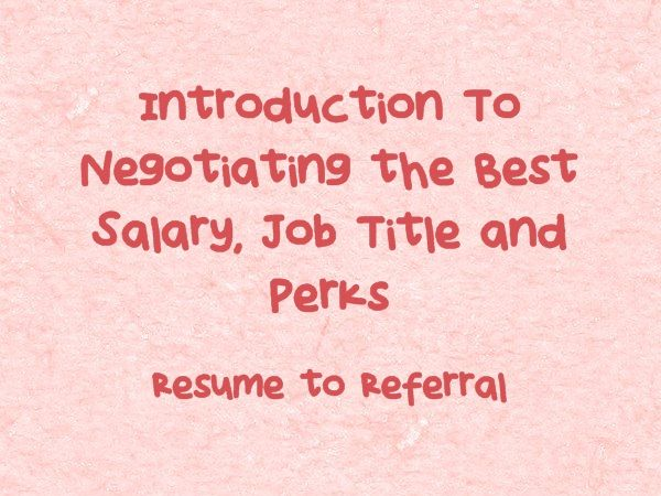 Introduction To Negotiating the Best Salary, Job Title & Perks #veredus