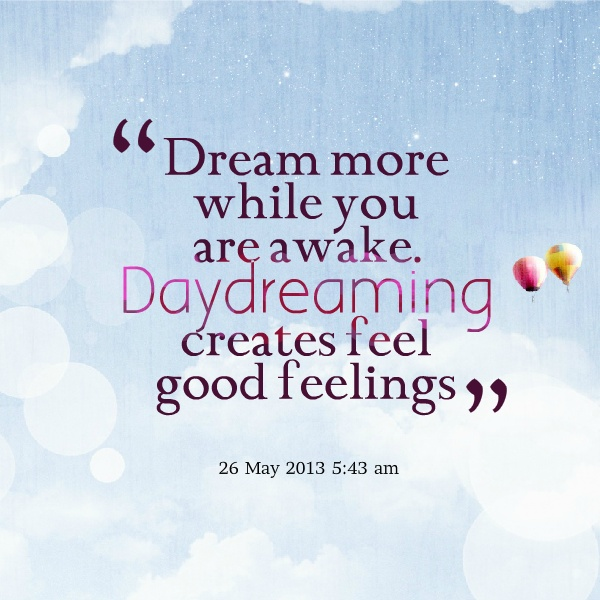 daydreaming about you quotes - photo #1