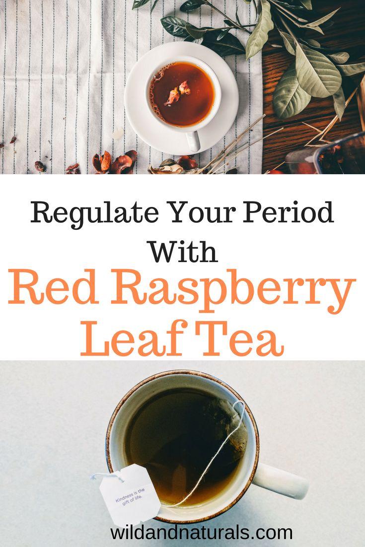 How To Regulate Periods With Raspberry Leaf Tea Herbal Teas